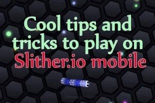 slither.io mobile tips and tricks play guide
