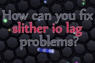slither io lag problems fix guide