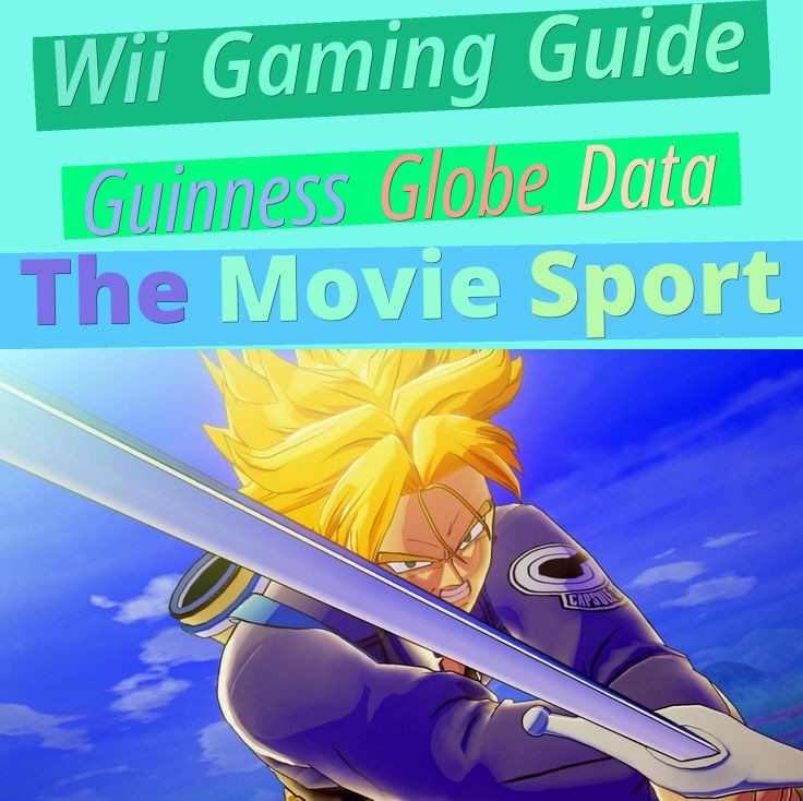 Wii Gaming Guide - Guinness Globe Data The Movie Sport