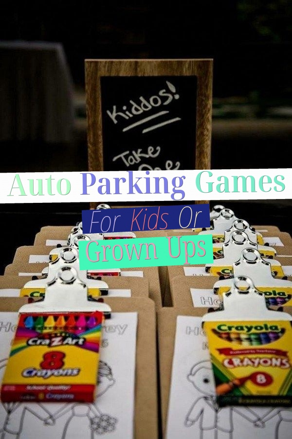 Auto Parking Games - For Kids Or Grown Ups?