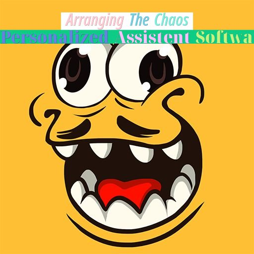 arranging the chaos - personalized assistent software