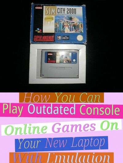 How You Can Play Outdated Console Online Games On Your New Laptop With Emulation
