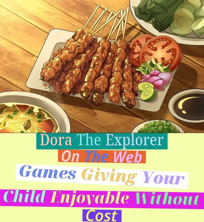 Dora The Explorer On The Web Games - Giving Your Child Enjoyable Without Cost