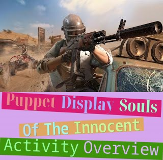 Puppet Display - Souls Of The Innocent Activity Overview