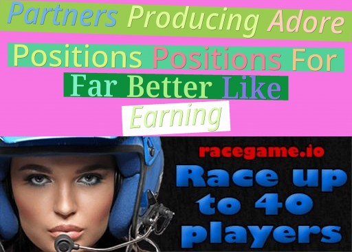 Partners Producing Adore Positions - Positions For Far Better Like Earning