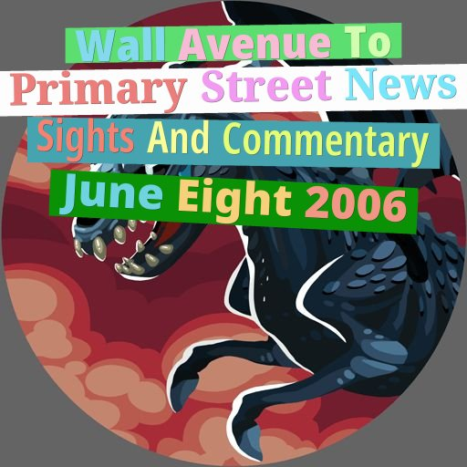 Wall Avenue To Primary Street: News, Sights And Commentary: June Eight, 2020