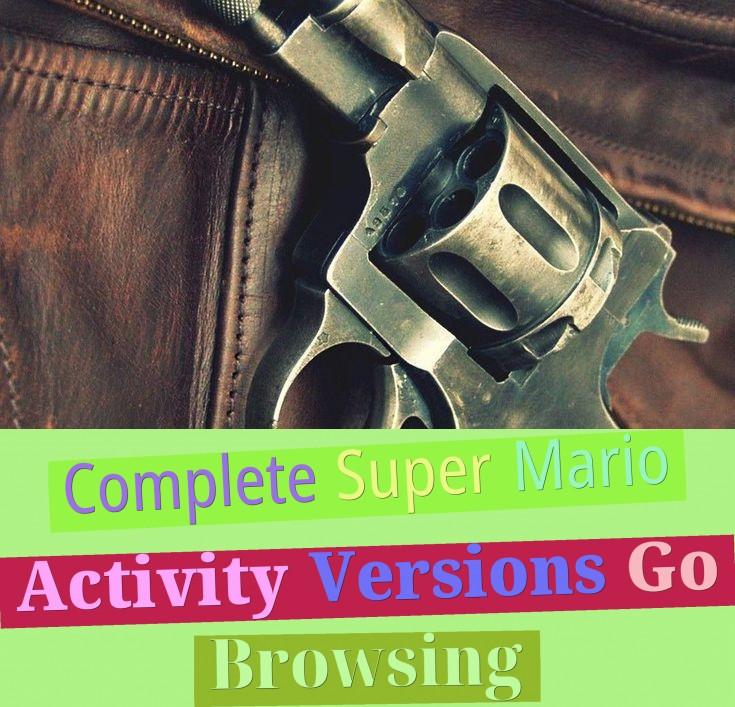 complete super mario activity versions go browsing