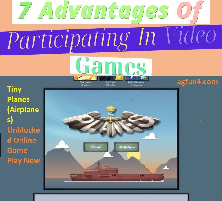7 Advantages Of Participating In Video Games