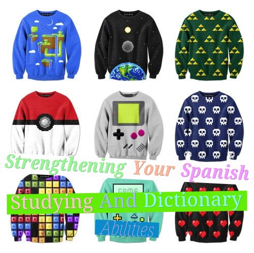 Strengthening Your Spanish Studying And Dictionary Abilities