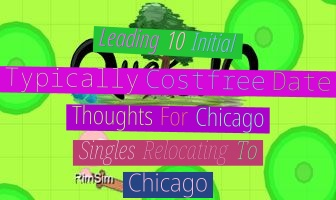 leading 10 initial, typically cost-free, date thoughts for chicago singles relocating to chicago