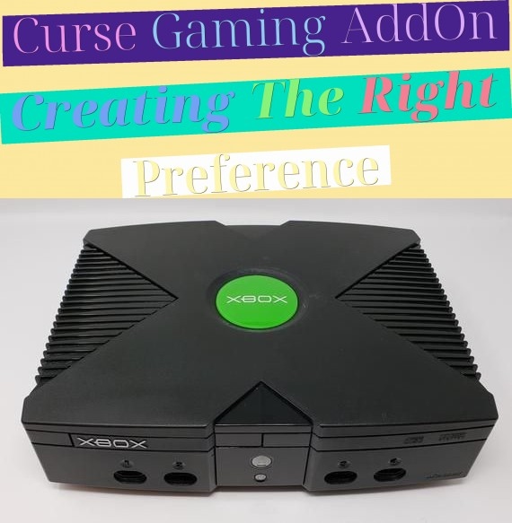 Curse Gaming AddOn - Creating The Right Preference