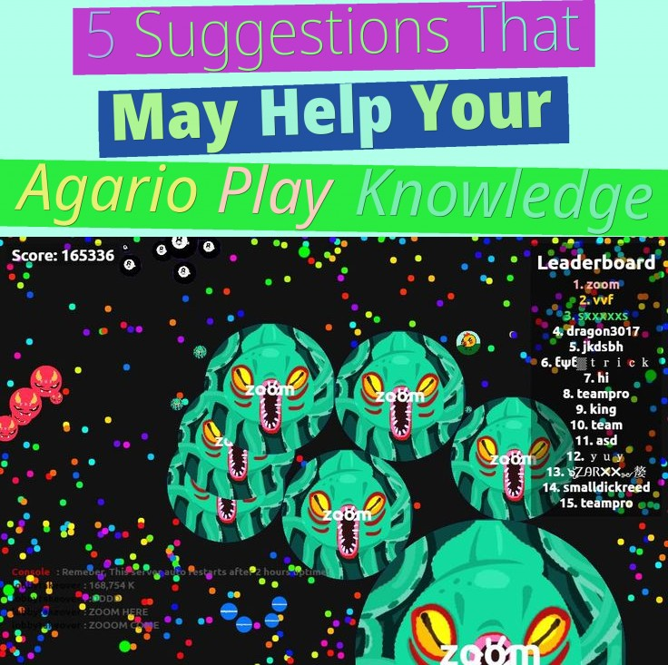 5 Suggestions That May Help Your Agario Play Knowledge