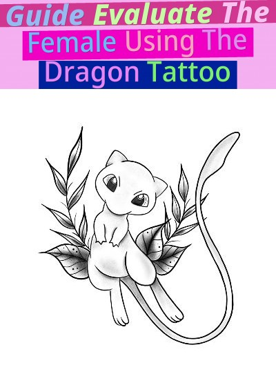 Guide Evaluate: The Female Using The Dragon Tattoo