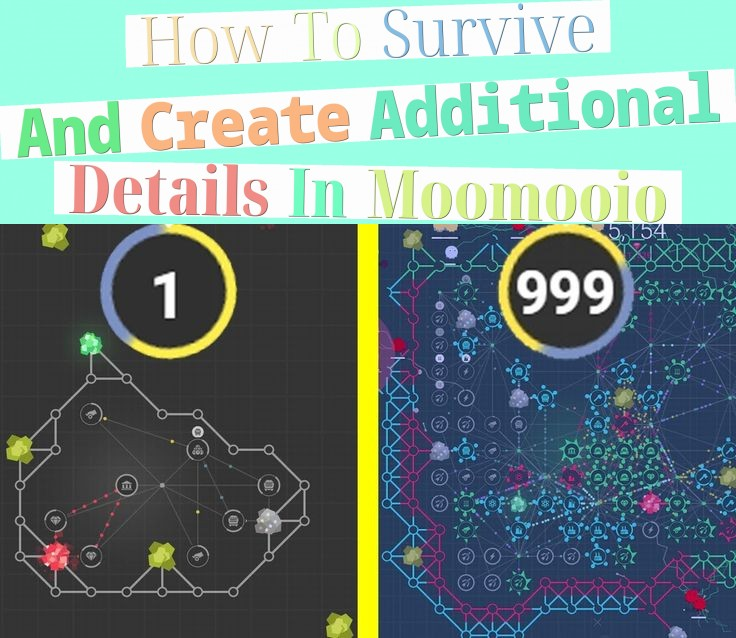 How To Survive And Create Additional Details In Moomooio