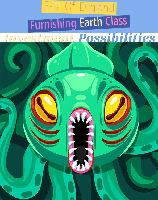 East Of England - Furnishing Earth Class Investment Possibilities