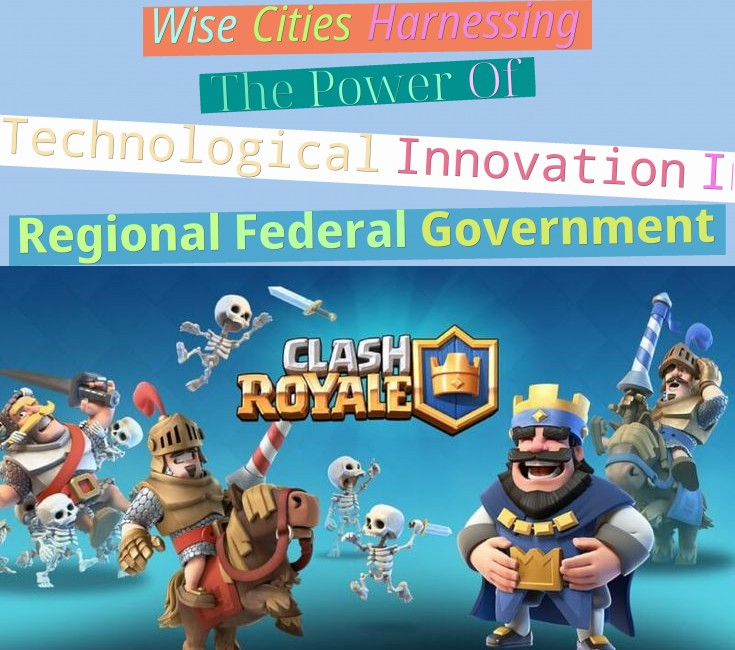 Wise Cities: Harnessing The Power Of Technological Innovation In Regional Federal Government