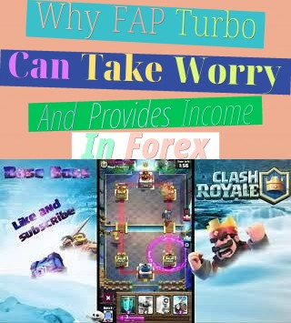 why fap turbo can take worry and provides income in forex