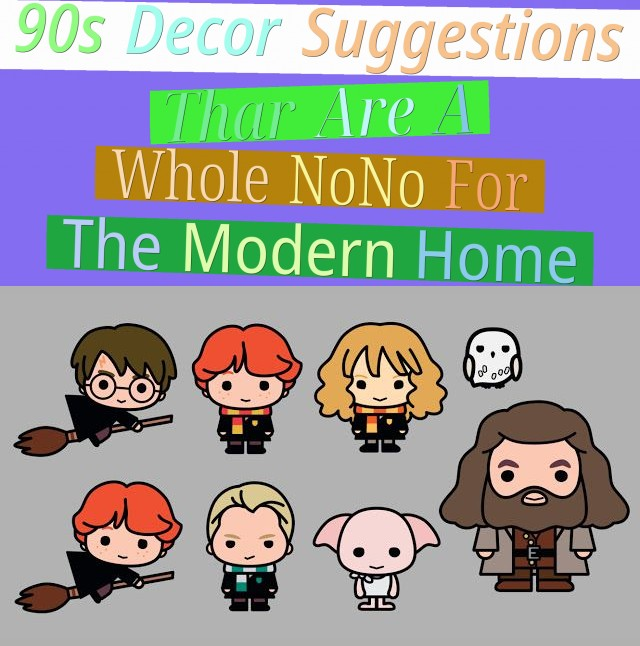 90's Decor Suggestions Thar Are A Whole No-No For The Modern Home
