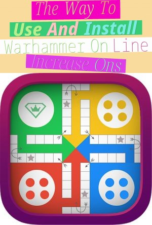 The Way To Use And Install Warhammer On Line Increase Ons