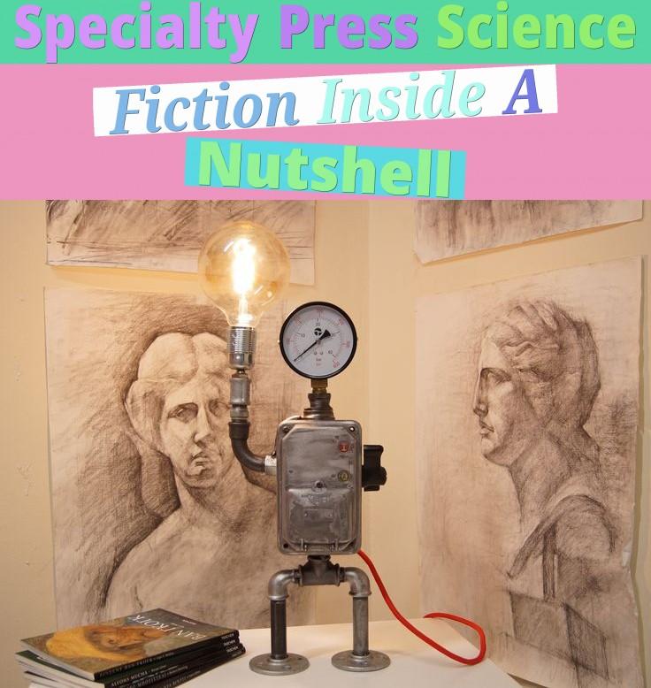 specialty press science fiction inside a nutshell
