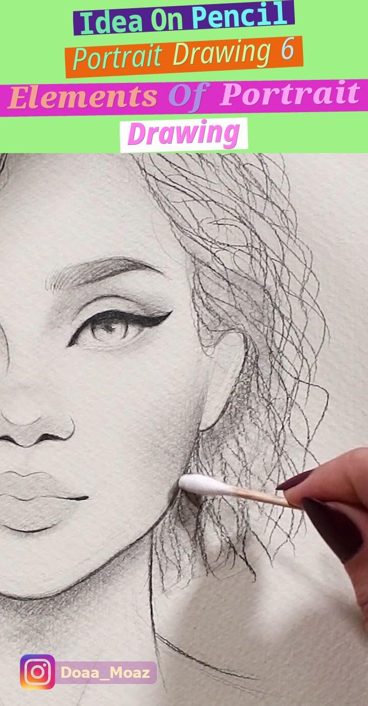 idea on pencil portrait drawing - 6 elements of portrait drawing